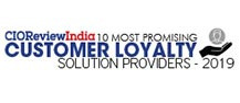 10 Most Promising Customer Loyalty Solution Providers - 2019