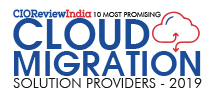 10 Most Promising Cloud Migration Solution Providers - 2019
